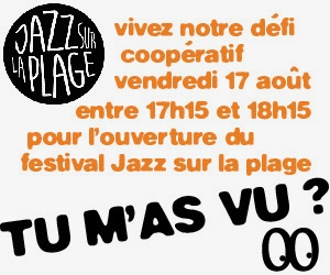 """Tu m'as vu?"" à jazz sur la plage 2018"